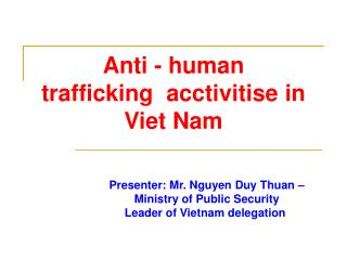 Anti - human trafficking  acctivitise in Viet Nam