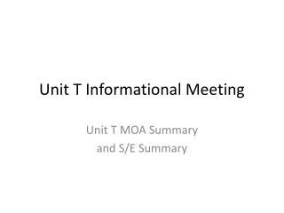 Unit T Informational Meeting