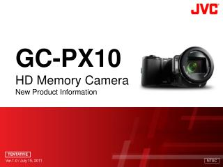 GC-PX10 HD Memory Camera New Product Information