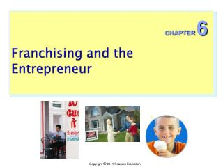 Franchising and the Entrepreneur
