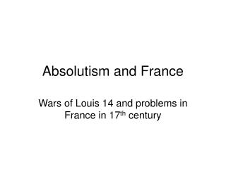 Absolutism and France