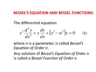 BESSEL'S EQUATION AND BESSEL FUNCTIONS :