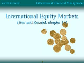 International Equity Markets ( Eun  and  Resnick  chapter 13)