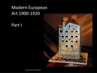 Modern European Art 1900-1920 Part I