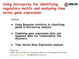 Using microarray for identifying regulatory motifs and analysing time series gene expression