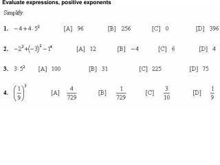 Evaluate expressions, positive exponents