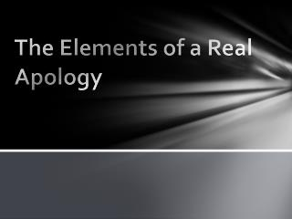 The Elements of a Real Apology