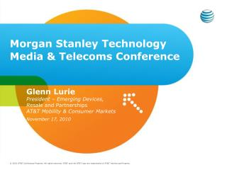 Morgan Stanley Technology Media & Telecoms Conference
