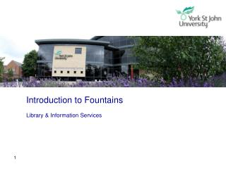 Introduction to Fountains Library & Information Services