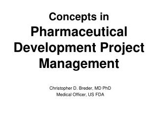 Concepts in Pharmaceutical Development Project Management