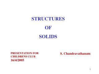 STRUCTURES  OF  SOLIDS