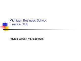 Michigan Business School Finance Club