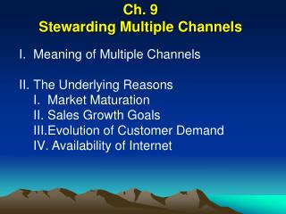 Ch. 9 Stewarding Multiple Channels