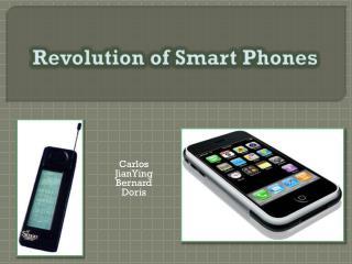 Revolution of Smart Phones