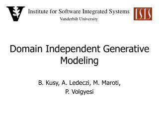 Domain Independent Generative Modeling
