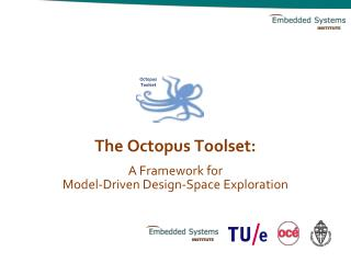 The Octopus Toolset: