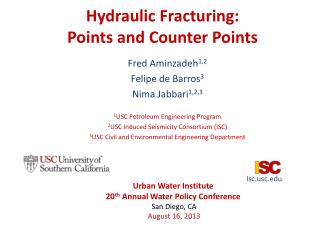 Hydraulic Fracturing:  Points and Counter Points