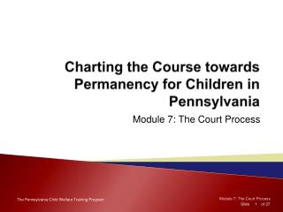 Charting the Course towards Permanency for Children in Pennsylvania