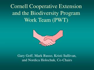 Cornell Cooperative Extension and the Biodiversity Program Work Team (PWT)