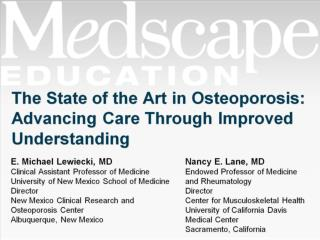 The State of the Art in Osteoporosis: Advancing Care Through Improved Understanding