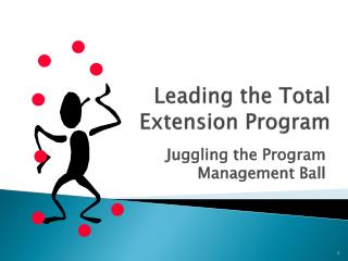 Leading the Total Extension Program