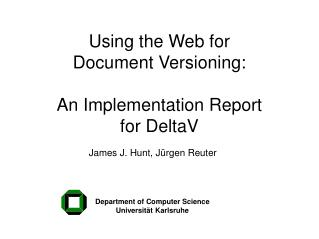 Using the Web for Document Versioning: An Implementation Report for DeltaV