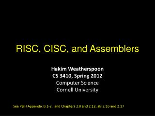 RISC, CISC, and Assemblers