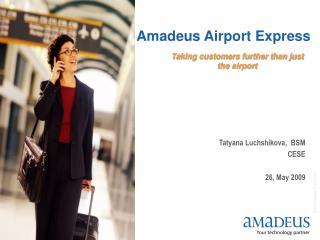Amadeus Airport Express
