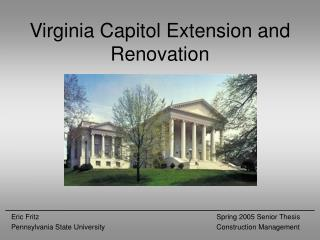Virginia Capitol Extension and Renovation