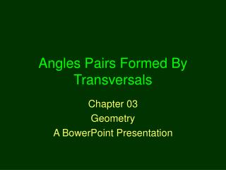 Angles Pairs Formed By Transversals