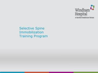 Selective Spine  Immobilization  Training Program