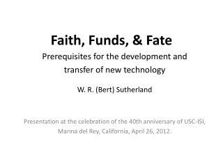 Faith, Funds, & Fate