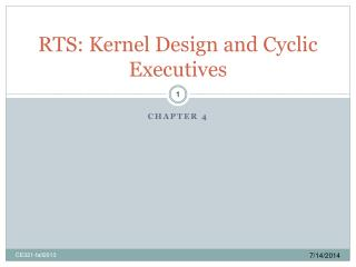 RTS: Kernel Design and Cyclic Executives