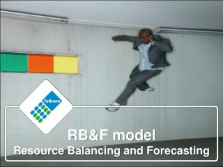 RB&F model Resource Balancing and Forecasting