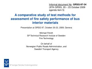 A comparative study of test methods for assessment of fire safety performance of bus interior materials