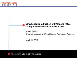 Simultaneous Extraction of PAHs and PCBs  Using Accelerated Solvent Extraction