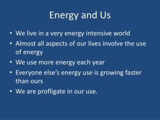 Energy and Us