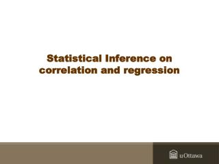Statistical Inference on correlation and regression