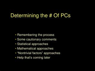 Determining the # Of PCs