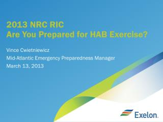 2013 NRC RIC Are You Prepared for HAB Exercise?