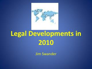 Legal Developments in 2010