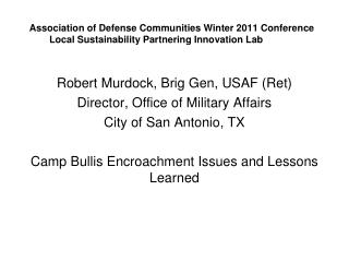 Association of Defense Communities Winter 2011 Conference Local Sustainability Partnering Innovation Lab
