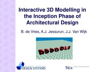 Interactive 3D Modelling in the Inception Phase of Architectural Design