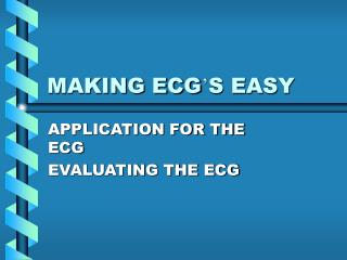 MAKING ECG ' S EASY