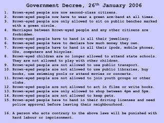 Government Decree, 26 th  January 2006
