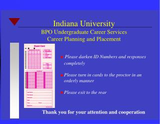 Please darken ID Numbers and responses completely Please turn in cards to the proctor in an orderly manner Please exit t