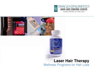 Laser Hair Therapy Wellness Programs for Hair Loss