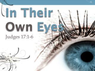 In Their Own Eyes