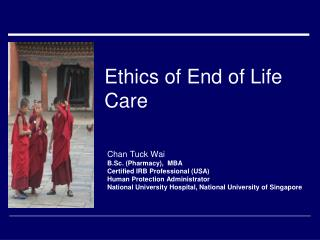 Ethics of End of Life Care