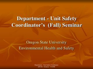 Department - Unit Safety  Coordinator's  (Fall) Seminar